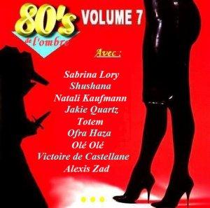 Les compilations  Volume 7 - Janvier 2010 (réédition 2 CD mai 2014)