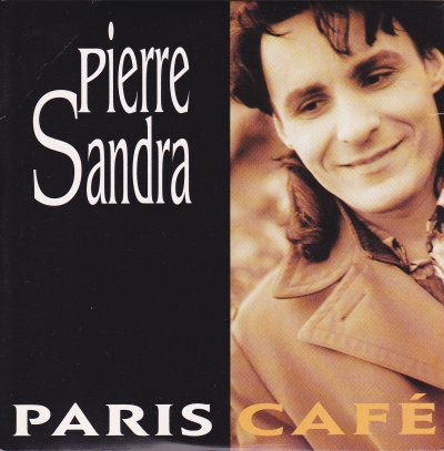 90's de l'ombre  Pierre Sandra - Paris Café (1993)