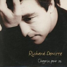 90's de l'ombre   Richard Dewitte - Chagrin pour soi (1996)