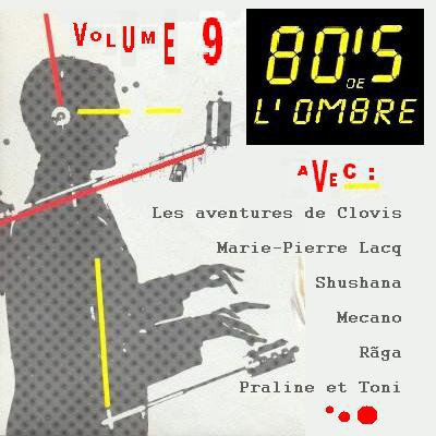 Les compilations  Volume 9 - Mai 2010 (réédition 2 CD novembre 2014)