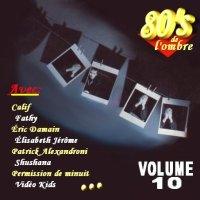 Les compilations   Volume 10 - Juin 2010 (réédition 2 CD février 2015)