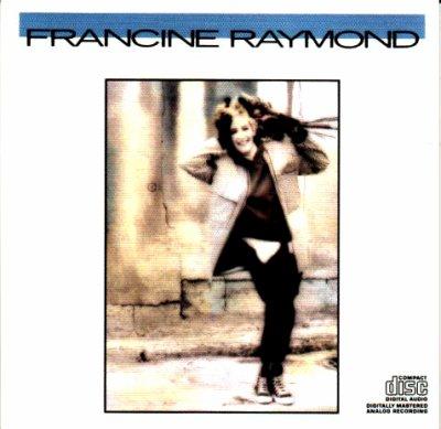Coup d'oeil sur...  Francine Raymond  - Éponyme (1987)