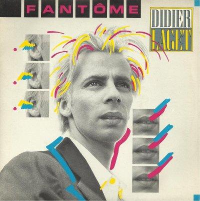 Coup d'oeil sur...  Didier Laget - Fantôme (1987)