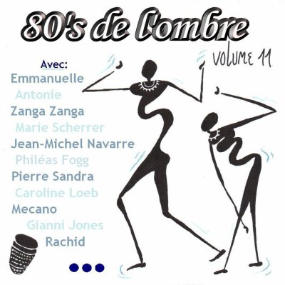 Les compilations  Volume 11 - Septembre 2010 (réédition 2 CD mars 2015)