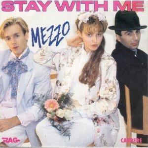 Coup d'oeil sur...  Mezzo - Stay with me (1985)