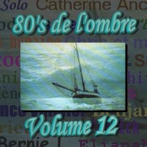 Les compilations  Volume 12 - Octobre 2010 (réédition 2 CD septembre 2015)