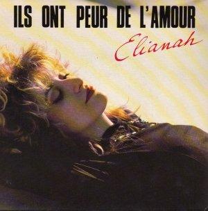 Coup d'oeil sur...  Elianah - Ils ont peur de l'amour (1989)