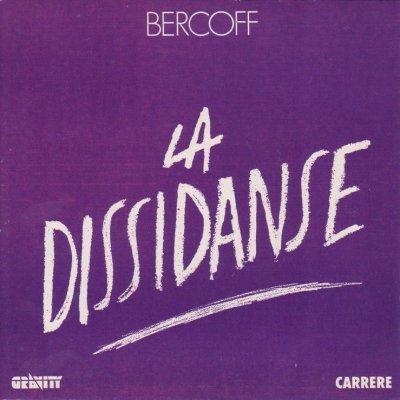 Coup d'oeil sur...  André Bercoff - La dissidanse (1989)