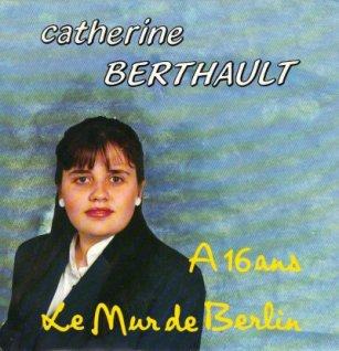 Les indispensables Catherine Bertault - Le mur de Berlin (1990)
