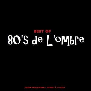 Les compilations  Le meilleur de l'ombre - Mai 2011 (réédition 2 CD décembre 2013)
