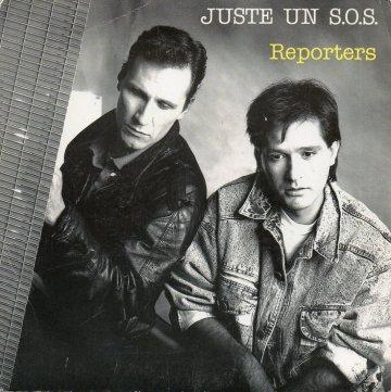 Coup d'oeil sur...  Reporters - Juste un SOS (1988)