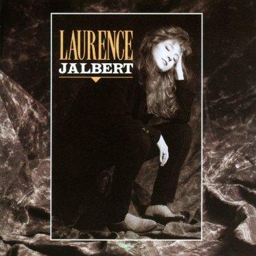 Coup d'oeil sur...  Laurence Jalbert - Premier album (1990)