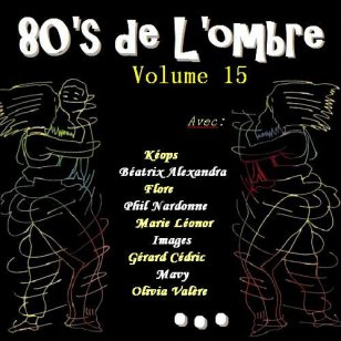 Les compilations  Volume 15 - Septembre 2011 (réédition 2 CD printemps 2016)