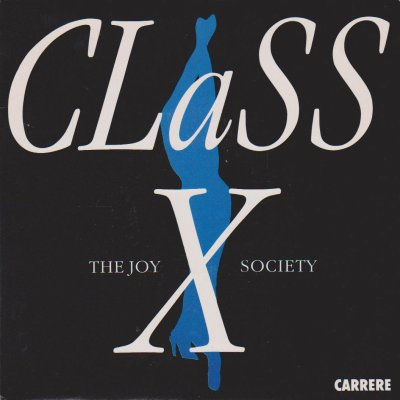 L'ombre de la lumière  The Joy society - Class X (1990)