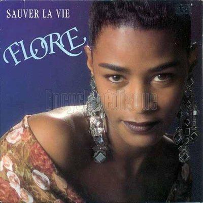 Coup d'oeil sur...  Flore - Sauver la vie (1991)