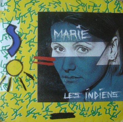 Coup d'oeil sur...  Marie - Les indiens (1984)