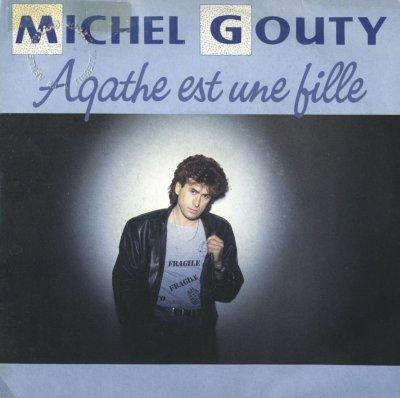 Les indispensables Michel Gouty - Agathe est une fille (1987)