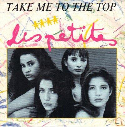 Coup d'oeil sur...  Les Petites - Take me to the top (1990)