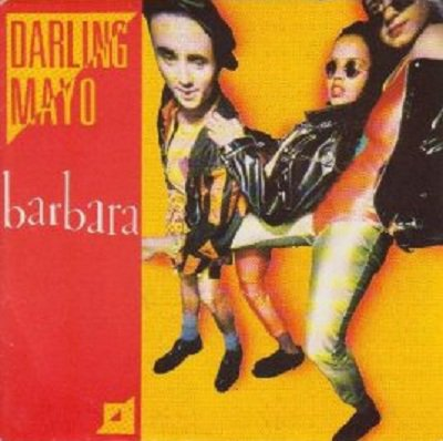 Coup d'oeil sur...  Darling Mayo - Barbara (1988)
