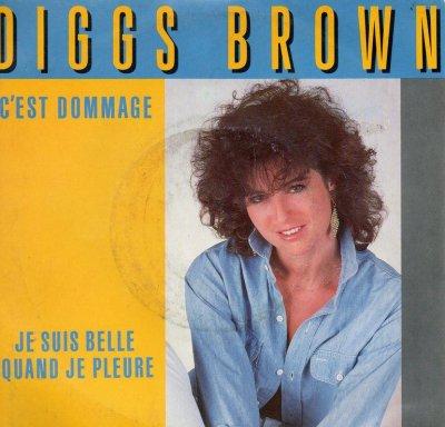 Coup d'oeil sur...  Diggs Brown - C'est dommage (1985)