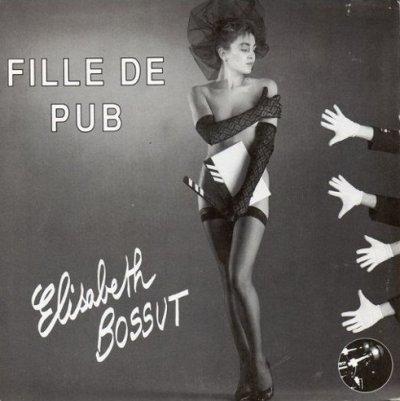Coup d'oeil sur...  Elisabeth Bossut - Fille de pub (1987?)