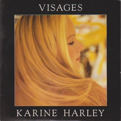 Coup d'oeil sur...  Karine Harley - Visages (1991)