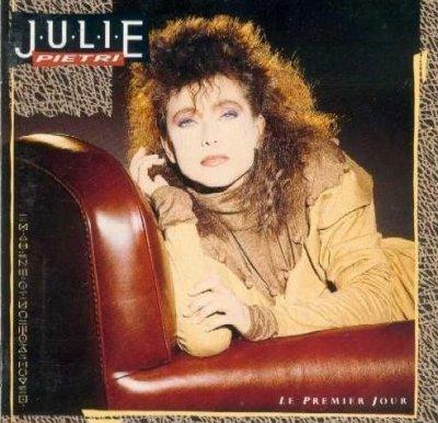 Au-delà de l'ombre  Julie Pietri - Le premier jour (1987)