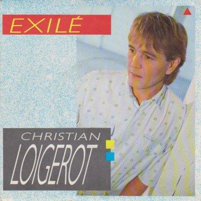 Les indispensables Christian Loigerot - Exilé (1986)