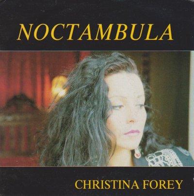 Coup d'oeil sur...  Christina Forey - Noctambula (1989)