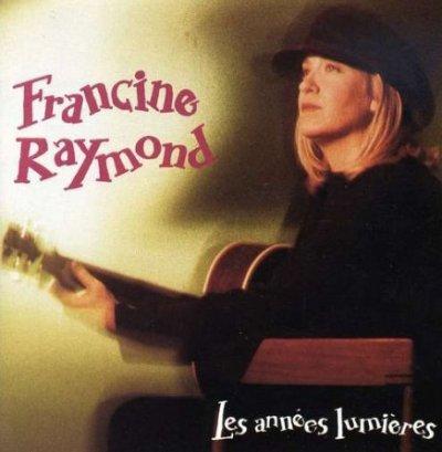 Au-delà de l'ombre  Francine Raymond - Les années lumières (1993)