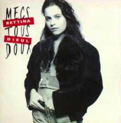 Coup d'oeil sur...  Bettina Dieul - Mecs tous doux (1990)