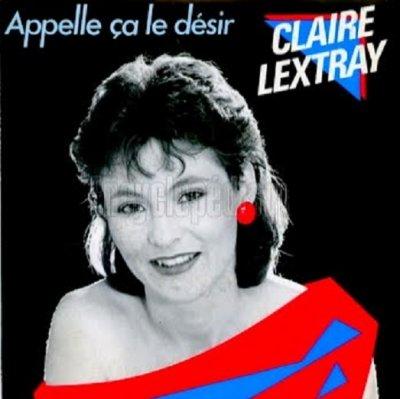 Le jeu des différences Claire Lextray - Appelle ça le désir (1984)