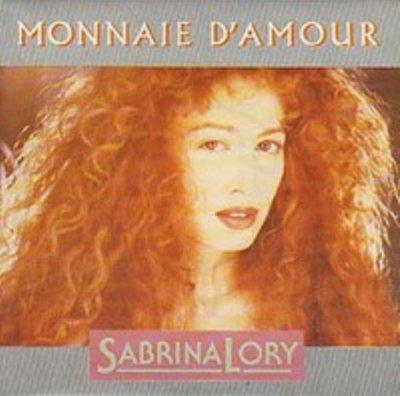 Coup d'oeil sur...  Sabrina Lory - Monnaie d'amour (1987)