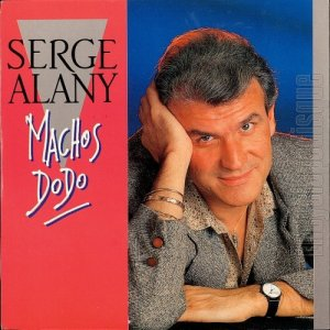 Côté promo  Serge Alany - Machos dodo (1989?)