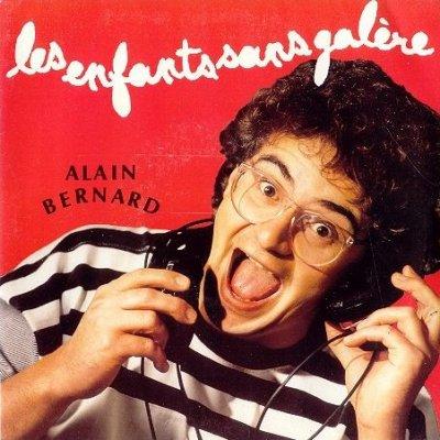 Coup d'oeil sur...  Alain Bernard - Les enfants sans galère (1990)