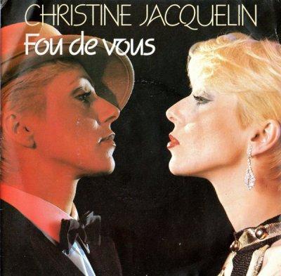 Les indispensables Christine Jacquelin - Fou de vous (1984)