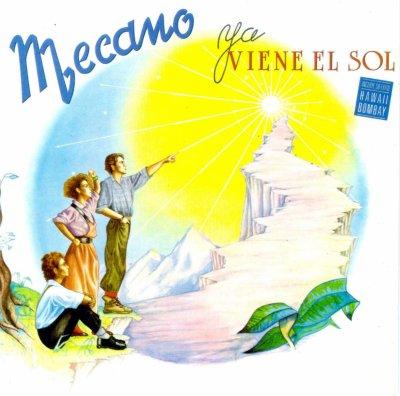 L'ombre de la lumière  Mecano - Ya viene el sol (1984)