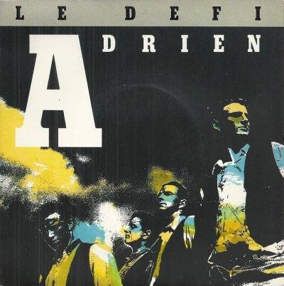 Coup d'oeil sur...  Adrien - Le défi (1989)