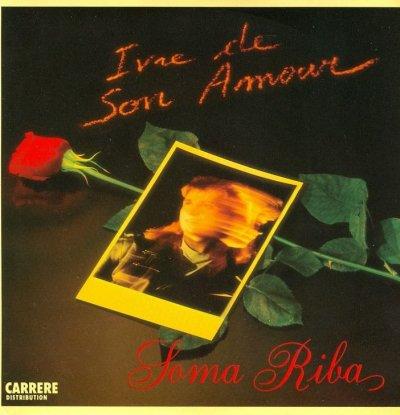 Coup d'oeil sur...  Soma Riba - Ivre de son amour (1986)