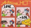 80's de l'ombre Antoine HLT - Love is LOL (2014)