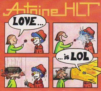 80's de l'ombre Antoine HLT - Love is LOL (2014)