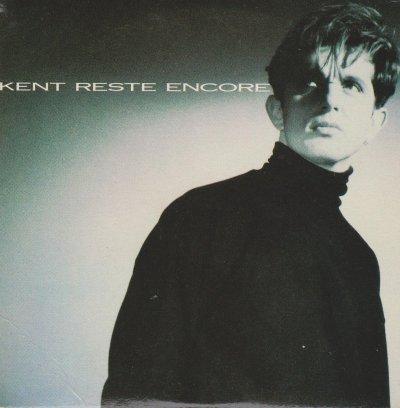 Coup d'oeil sur...  Kent - Reste encore (1989)