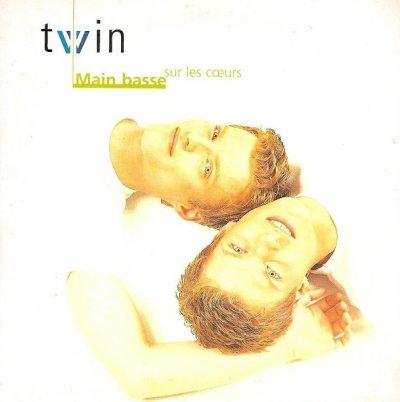 90's de l'ombre  Twin - Main basse sur les coeurs (1997)