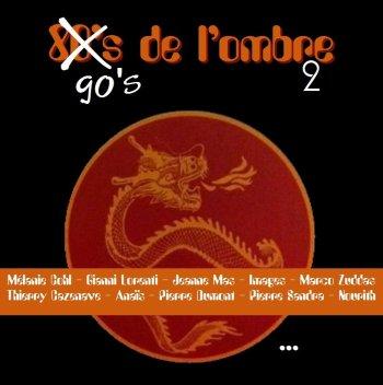 Les compilations  80's 90's de l'ombre 2 (volume 29 bis) - Avril 2015