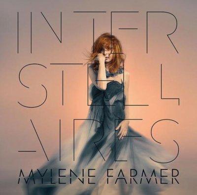 Au-delà de l'ombre  Mylène Farmer - Interstellaires (2015)
