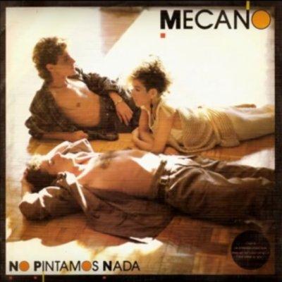 Les indispensables Mecano - No pintamos nada (1984)