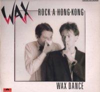 Coup d'oeil sur...  Wax - Rock à Hong Kong (1984)
