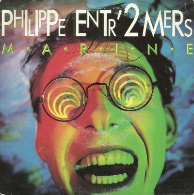 Coup d'oeil sur...  Philippe Entr'2 mers - Marine (1989)