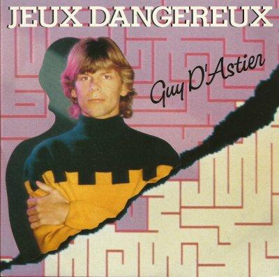 Coup d'oeil sur...  Guy d'Astier - Jeux dangereux (1989)
