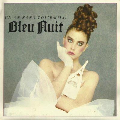 Coup d'oeil sur...  Bleu Nuit - Un an sans toi (Emma) (1983)